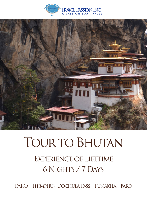 Tour to Bhutan, Customised Tour Packages by Travel Passion Inc.