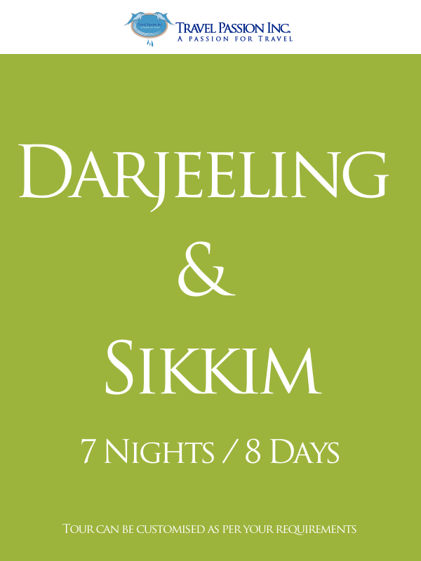 Tours Darjeeling & Tours to Sikkim - Customised Tour Packages