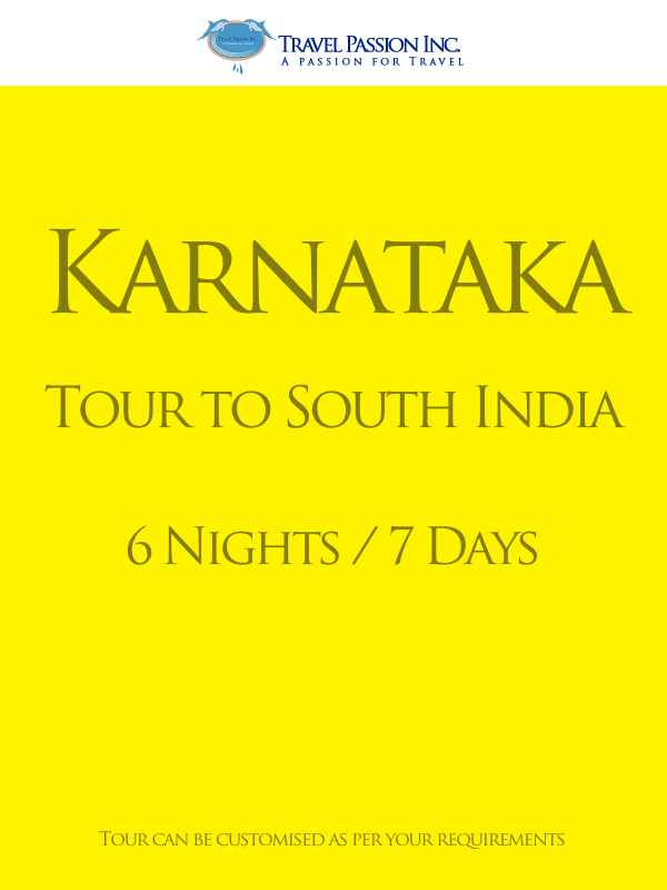 Tours to Karnataka - 6 Nights and 7 Days - Customised Tour Packages