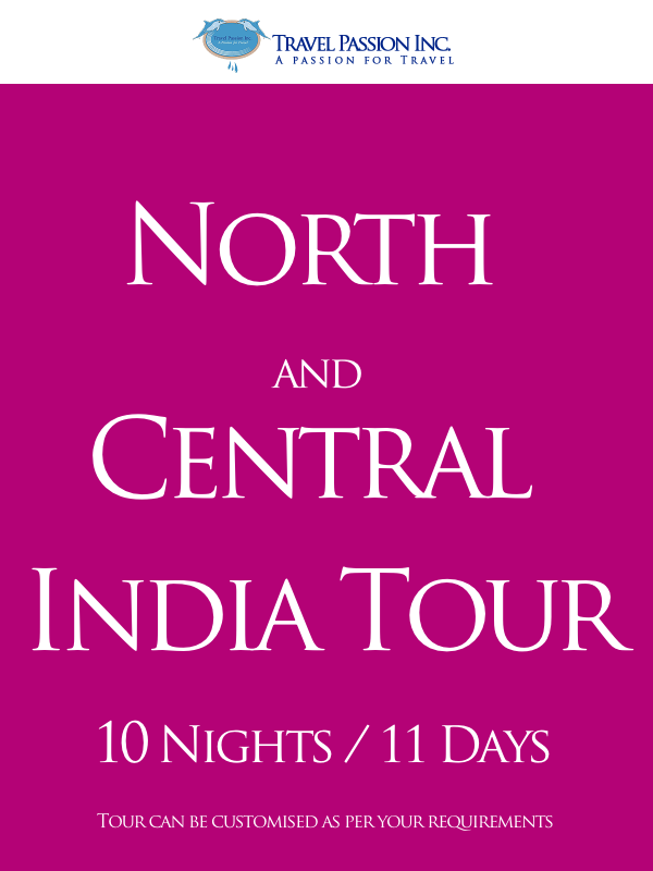 North and Central India Tour - 10 Nights & 11 days - Customised Tour Package of North and Central India