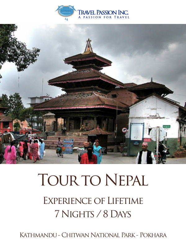 Tours to Nepal - 7 Nights & 8 Days - Customised Tours by Travel Passion Inc.