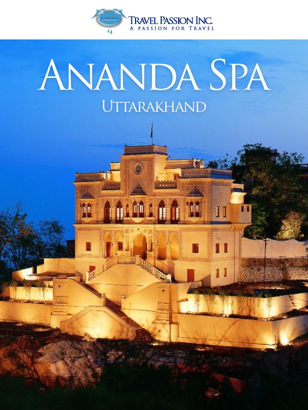 Ananda Spa, Rishikesh, Uttarakhand - Luxurious Spa & Wellness Tour Packages by Travel Passion Inc.
