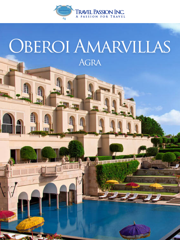 Oberoi Amarvillas, Best in Class, 7 Star Luxury,  Agra - Land of Taj Mahal - Luxurious Spa & Wellness Tour Packages in India by Travel Passion Inc.