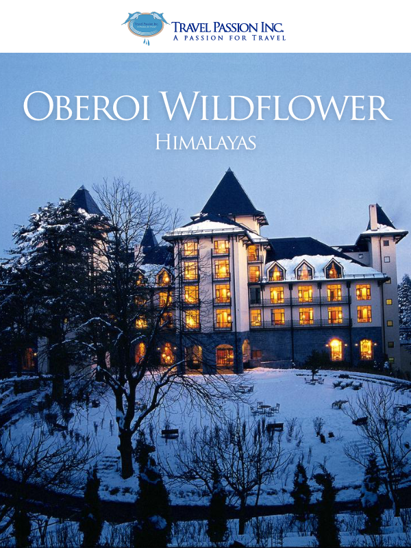 Oberoi Wildflower, Himalayas (Experience Shimla, Manali, Rishikesh) - Luxurious Spa & Wellness Tour Packages in India by Travel Passion Inc.
