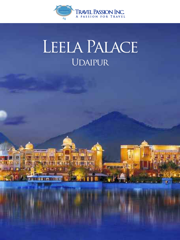 Leela Palace, Udaipur, Rajasthan - Luxurious Spa & Wellness Tour Packages in India by Travel Passion Inc.