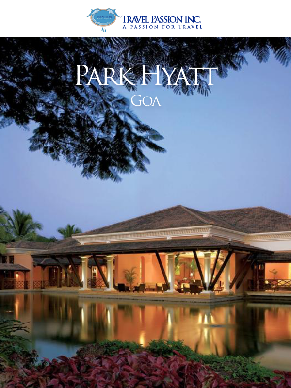 Park Hyatt, Goa - Luxurious Spa & Wellness Tour Packages in India by Travel Passion Inc.