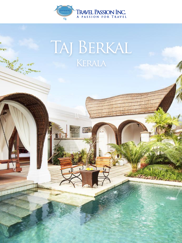 Taj Berkal, Kerala - Luxurious Spa & Wellness Tour Packages in India by Travel Passion Inc.