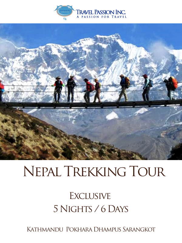 Tour to Nepal - 5 Nights & 6 Days - Customised Tours by Travel Passion Inc.